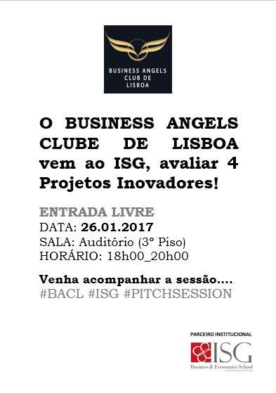 O BUSINESS ANGELS CLUBE DE LISBOA vem ao ISG!