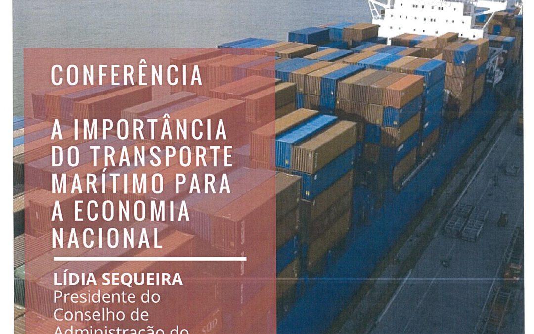 Conferência – A Importância do Transporte Marítimo para a Economia Nacional