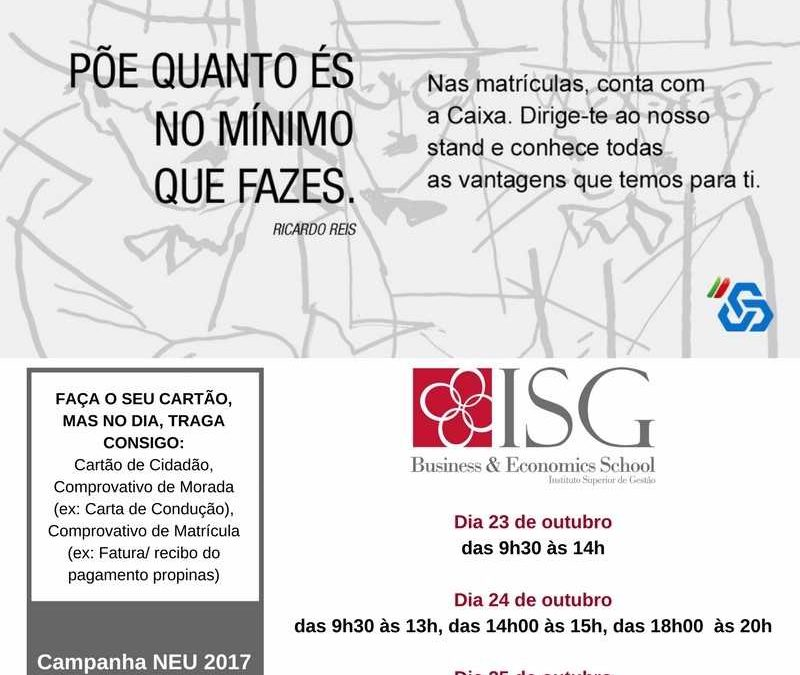Campanha NEU 2017   Cartão Estudante CGD, no Instituto Superior de Gestão!