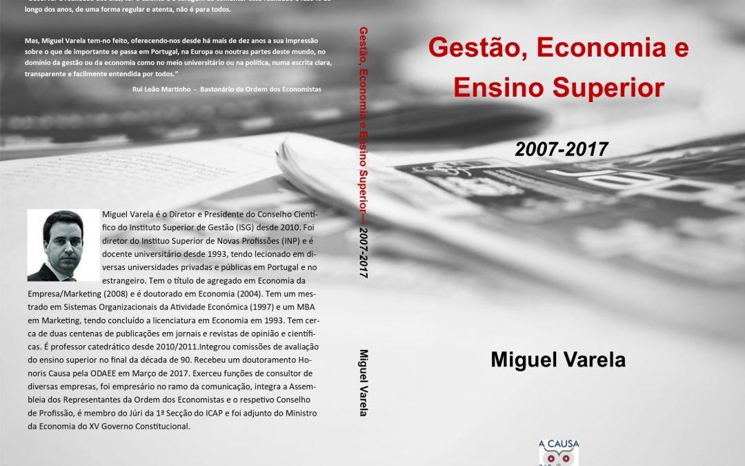 """Lançamento do livro """"Gestão, Economia e Ensino Superior 2007-2017"""""""