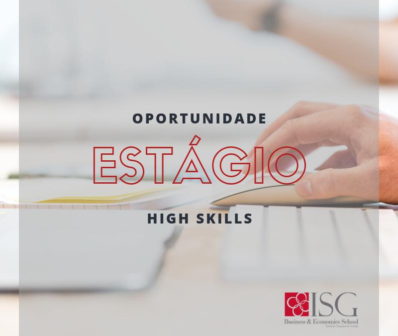 OPORTUNIDADE: O ISG promove uma vaga para um estágio na área de Gestão de Recursos Humanos – High Skills
