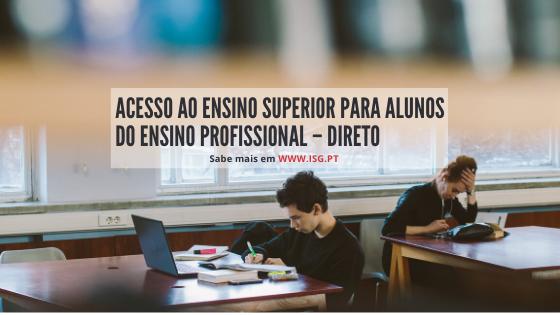 Acesso ao ensino superior para alunos do ensino profissional – Direto