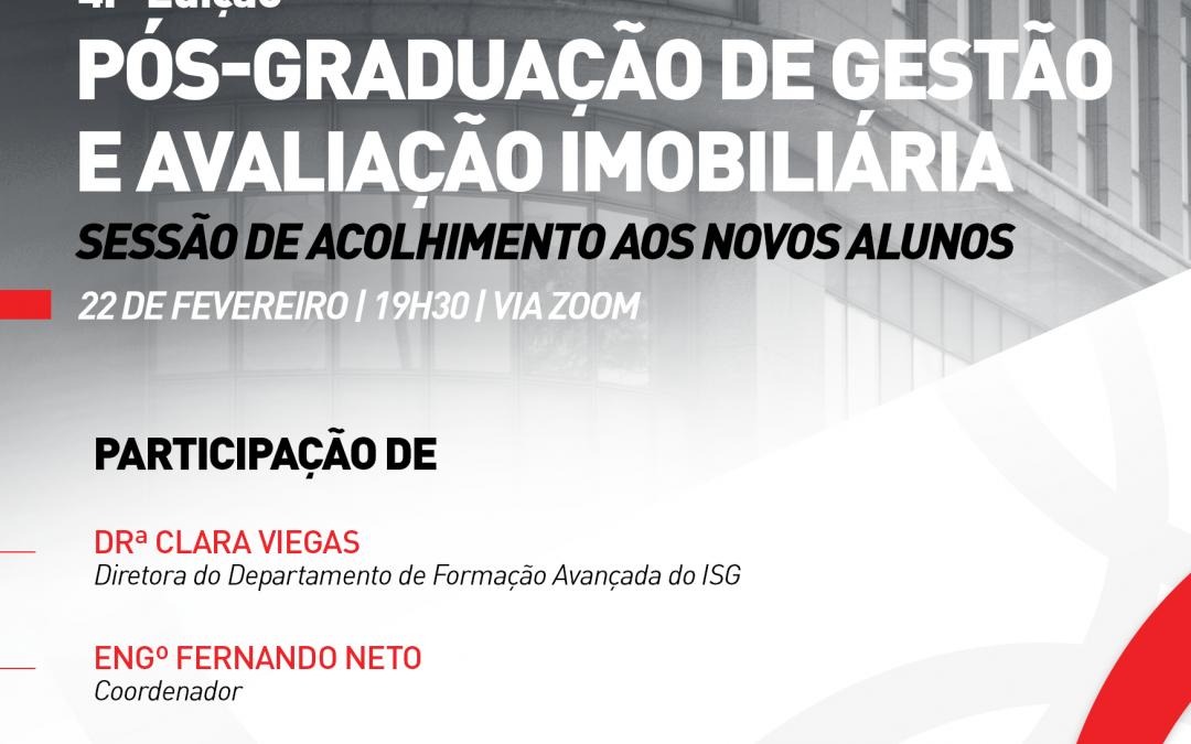 Sessão de Acolhimento ao Novos Alunos da PG em Gestão e Avaliação Imobiliária
