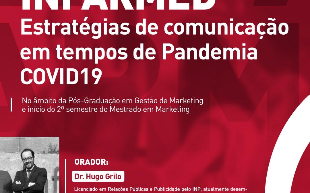 Webinar: Infarmed – Estratégias de comunicação em tempos de Pandemia COVID19