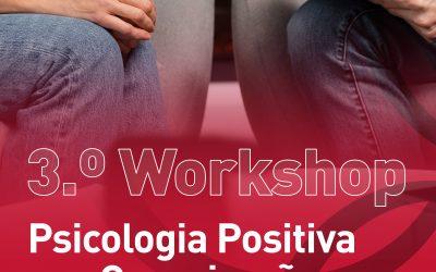3.º Workshop – Psicologia Positiva nas Organizações