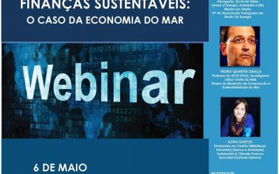 """Webinar """"Regulação, Governação e Finanças Sustentáveis: O Caso da Economia do Mar"""""""