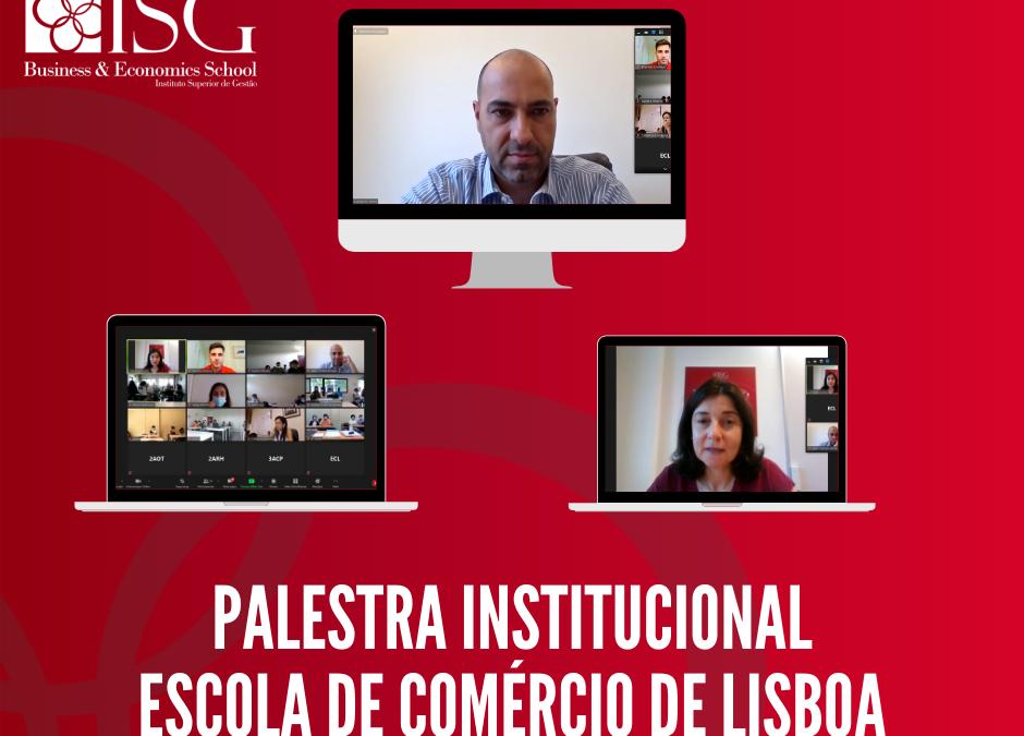 Palestra Institucional ISG – Escola de Comércio de Lisboa