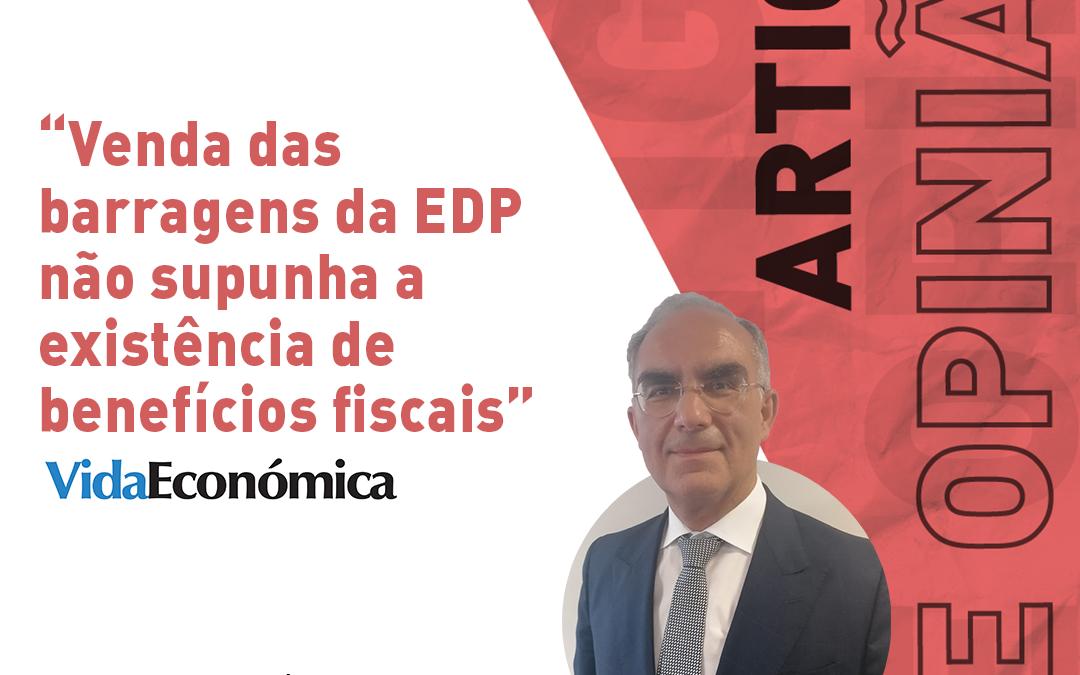 """""""Venda das barragens da EDP não supunha a existência de benefícios fiscais"""""""